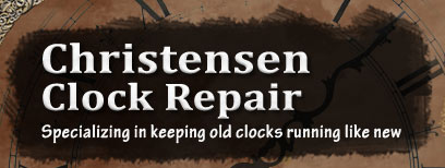 Christensen Clock Repair - Click Here to Go Back to Our Home Page...